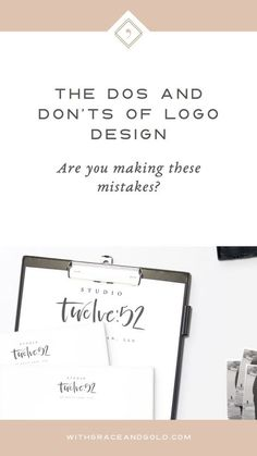 Font- The Dos and Don'ts of Logo Design | Branding and Web Design for Small Business Owners | With Grace and Gold