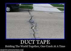 For Better Or For Worse, We Seem To Use Duct Tape For Everything – 16 Pics