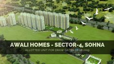 ALLOTTED UNIT FOR DRAW DATED 08.08.2019 PROJECT - ARAWALI HOMES , SECTOR-4,SOHNA  Visit www.Glsinfra.in