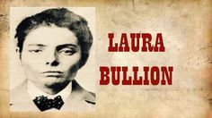 Laura Bullion followed in her father's footsteps and became an outlaw, but did him one better and rode with the infamous Wild Bunch -  http://tomrizzo.com/last-survivor/