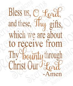 Bless Us O Lord svg, These Thy Gifts Svg, Bounty Svg, Meal Blessing Svg, eps, png, DXF JPEG, SVG Cricut, Svg Silhouette, Print File by SecretExpressionsSVG on Etsy