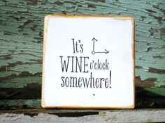 Dorm Decor,Its Wine Oclock,Wine Puns,Drinks Sign,Wine Drinking,Wood Wall Art,Sayings On Wood,Freestanding Sign,Small Wood Sign,Boho Decor by BlackCrowCurios on Etsy