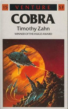 Cobra by Timothy Zahn (Arrow:1987)