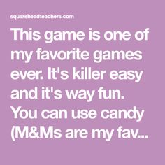 This game is one of my favorite games ever. It's killer easy and it's way fun. You can use candy (M&Ms are my favorite) or any other type of marker (I've used Cheerios, Goldfish, paper markers, etc.). Here's how to play: 1. Using a grid game board (click here to download my free holiday game… Summer Camp Games, Camping Games, Grid Game, Fun Party Games, Holiday Games, Preschool Learning Activities, Play 1, Best Part Of Me, Board Games