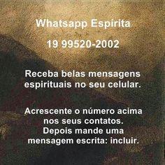 Whatsapp Espírita 19 99520-2002 Receba belas mensagens espirituais no seu celular.  #espirita #mensagem #pensamentos kardec espiritismo positivo motivação