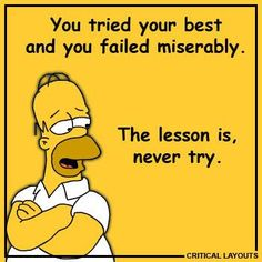 Homer Simpson - Never Try