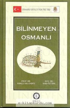 Ahmed Akgündüz - Bilinmeyen Osmanlı | e-kitapkurdu.com Mehmed The Conqueror, The Kurds, Legal System, First They Came, The Book, Alcoholic Drinks, Things To Come, This Or That Questions, History