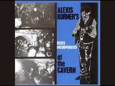 Alexis Korner Blues Incorporated - Night Time Is The Right Time