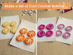 #Tutorial - How to #Crochet a Set of Buttons - very clear pictures and instructions.