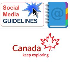View the Social Media Guidelines from the Canadian Tourism Commission.