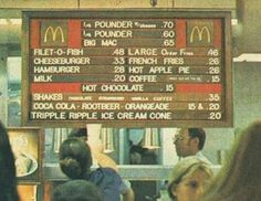 McDonald's menu during 1973 - vintage everyday: Old McDonald's – Historical Photos of the Biggest Fast Food Brand in the World Since Established Till the 80s