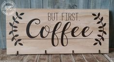 But First Coffee Sign - Crafts to do - Vegan Coffee Bars In Kitchen, Coffee Bar Home, Coffee Coffee, Diet Coffee, Coffee Truck, Bar Kitchen, Coffee Menu, Fresh Coffee, Coffee Creamer