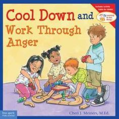 Learning to get Along Series - Cool Down and Work Through Anger
