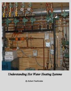 Understanding Hot Water Heating Systems by Robert VanNorden, http://www.amazon.com/gp/product/B007IVVK4O/ref=cm_sw_r_pi_alp_sVjFpb1F4EW6X
