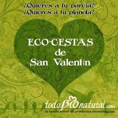 En todoBIOnatural.com estamos preparando #ECO-cestas para el día de San Valentín, con mucho mucho amor!!!