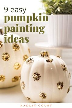 We are wild about no-carve Halloween pumpkin ideas. Just because it is Halloween doesn't mean your pumpkin has to be scary. No-carve Halloween pumpkin ideas are good for adults and children. Keep reading as we share nine super fun pumpkin decorating tips to try—Hadley Court Interior Design Blog by Central Texas Interior Designer, Leslie Hendrix Wood.