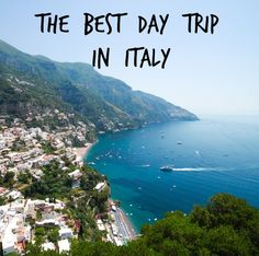 Amalfi Coast: The Best Day Trip in Italy