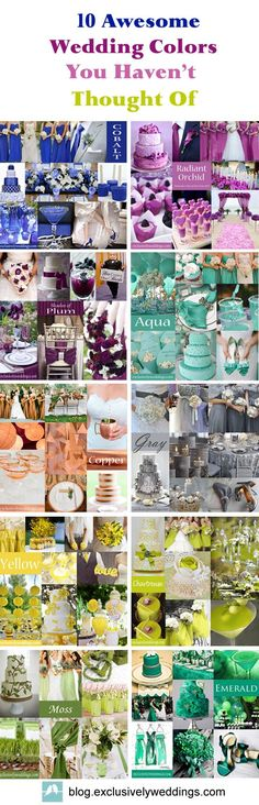 10 Awesome Wedding Colors You Haven't Thought Of ... Lots of great info for brides looking for ideas and inspiration....love the aqua, grey and plum