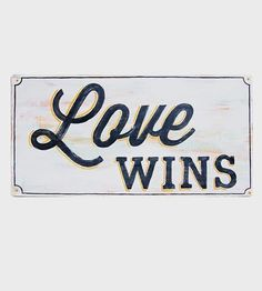 Love Wins Wood Sign by Sign Me Up on Scoutmob Shoppe