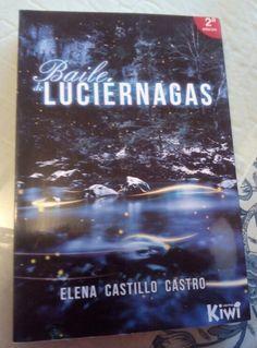 Baile de luciérnagas de Elena Castillo