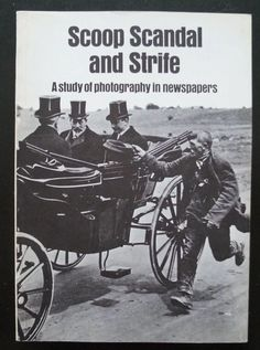 Scoop Scandal and Strife: A Study Of Photography In Newspapers - Fotografie - Shop | deBaers