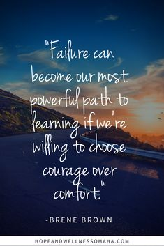"""Failure can become our most powerful path to learning if we're willing to choose courage over comfort. Courage Quotes, Faith Quotes, Life Quotes, Strong Quotes, Attitude Quotes, Quotes Quotes, Quotable Quotes, Motivational Quotes, Inspirational Quotes"