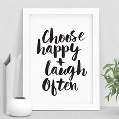 'Choose Happy And Laugh Often' Typography Print