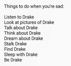Drake when you saaaad (:  Follow me @barbzinpink