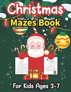 Christmas Mazes Book For Kids Ages 3-7: 100 Maze Puzzles for Kids - Great for Developing Problem Solving Skills, Crit... Christmas Maze, Christmas Gifts For Boys, Christmas Books, Maze Puzzles, Puzzles For Kids, Christmas Activities, Book Activities, Maze Book, Some Love Quotes
