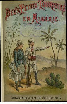 Deux Petits Touristes en Algérie, par Gaston Bonnefont, 1888