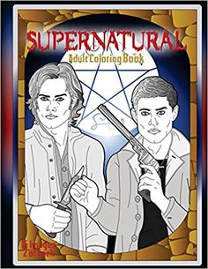 Supernatural Adult Coloring Book: Amazon.co.uk: Coloring Counsel Publishing: 9781546521785: Books