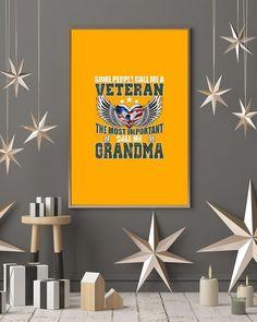 Some People Call Me A Veteran - The Best Grandma - Gold sister wife humor, marine corps wife, military wife humor #holidayhustlepushups #bossbabe #selflove
