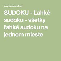 SUDOKU - Ľahké sudoku - všetky ľahké sudoku na jednom mieste