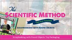 Tips for scrapbooking with toy packaging