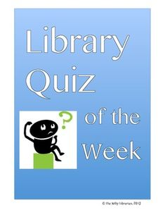 Library Quiz of the Week...great common core library activity to teach research skills and citations using print and digital resources!  TPT $