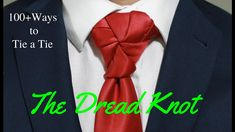 How to tie a tie - Dread knot