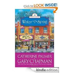 Winter turns to Spring (Seasons of Marriage #4) By: Gary Chapman & Catherine Palmer.  I have read the other three and want this one!