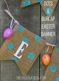 Dots & Burlap Happy Easter Banner via twelveOeightblog.com