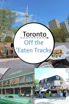 Toronto, Canada - The Ultimate Guide - Off The 'Eaten Tracks