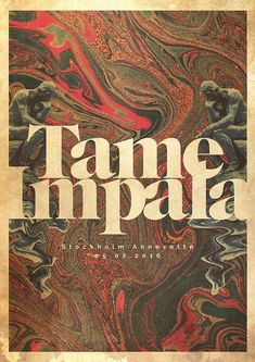 Un proyecto de lacabezaenlasnubes Tame Impala Gig poster Impala Gig poster 0 Musikfestival Poster, Poster Retro, Kunst Poster, Typography Poster, Poster Wall, Typography Design, Vintage Music Posters, Hipster Poster, Poster Quotes