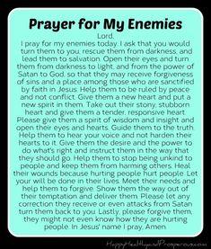 Pray for Your Enemies - Happy, Healthy & Prosperous Prayer Scriptures, Bible Prayers, Faith Prayer, God Prayer, Prayer Quotes, Prayer For Salvation, Forgiveness Prayer, Faith Quotes, Wisdom Quotes
