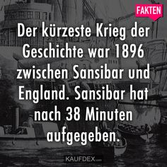 The shortest war in history was in 1896 between Interessante Fakten Wtf Funny, Funny Cute, Funny Texts, Ap World History, History Facts, History Activities, Funny Pins, Good To Know, Fun Facts