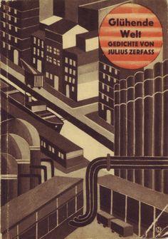 """Julius Zerfass, Gluhende Welt, Gedichte, Berlin: Arbeiterjugend-Verlag, 1928. Jacket signed """"N""""."""
