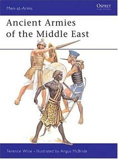 Ancient Armies of the Middle East (Men-at-Arms) by Terence Wise http://www.amazon.com/dp/0850453844/ref=cm_sw_r_pi_dp_bHDPub1PC87P6