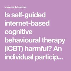 Is self-guided internet-based cognitive behavioural therapy (iCBT) harmful? An individual participant data meta-analysis
