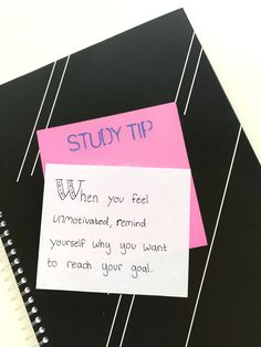 Remind yourself why you want to reach your goal! Visit Highschoolhints.com for more #studytips