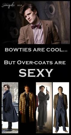 Bowties are cool but overcoats are sexy