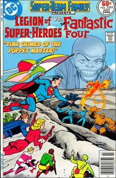 """Super-Team Family: The Lost Issues!: Legion of Super-Heroes Vs. The Fantastic Four in: """"Time Crimes of the Puppet Master! Old Comic Books, Vintage Comic Books, Marvel Comic Books, Comic Book Covers, Vintage Comics, Marvel Versus Dc, Dc Comics Vs Marvel, Old Comics, Marvel And Dc Crossover"""