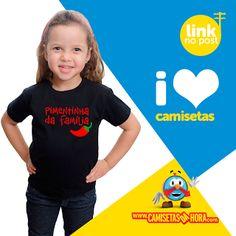 Camisetas da Hora - Camisetas Engraçadas, Estilosas e Inteligentes. Camiseta, Camisetas,: Camiseta - Pimentinha da Família