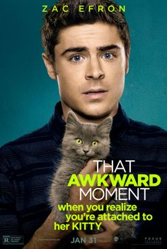 Zac Efron holds cute kitten in That Awkward Moment poster